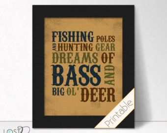 Items similar to PRINTABLE: Hunting theme Fishing Poles & Hunting Gear Dreams of Bass and Big Ol' Deer baby Boy bedroom Nursery wall Decor digital download on Etsy