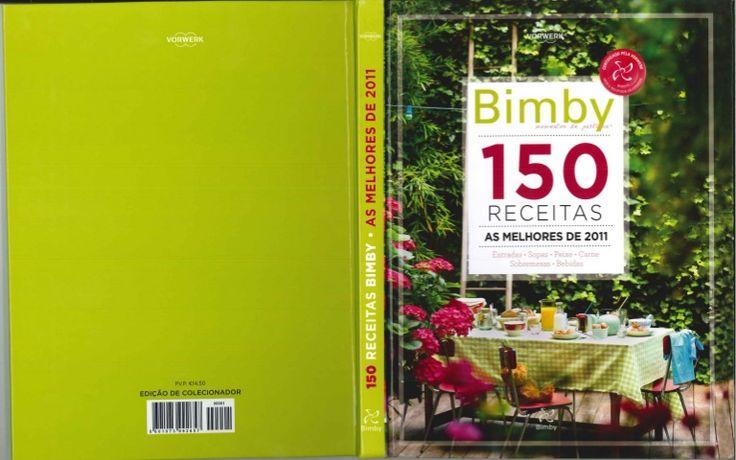 bimby-150-receitas-as-melhores-de-2011 by Maffy Silva via Slideshare
