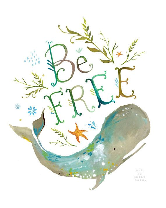 Be Free art print | Ocean wall art | Whale Painting | Watercolor Lettering
