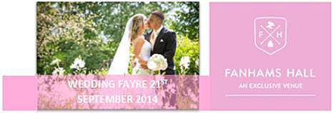 Fanhams Hall Hotel @EHVFanhams Summer wedding fayre on Sunday 21st September. 12:00pm-16:00pm £2.50 per person on arrival. Canapes and prosecco for each guest. 25 suppliers. 2 fashion shows throughout the day. http://www.ehvenues.com/fanhams-hall-hotel/the-venue/