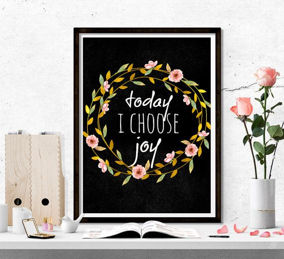 $4 Today I choose joy printable art quote printable by SoulPrintables