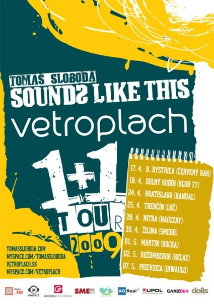 """vetroplach """"sounds like this"""" 1+1 tour 2009"""