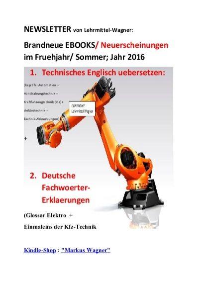 Technisches Englisch uebersetzen: (Begriffe: Automation + Handhabungstechnik + Kraftfahzeugtechnik (kfz) + elektrotechnik + Technik-Abkuerzungen