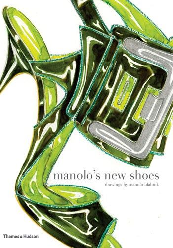 Manolo's New Shoes by Manolo Blahník and Suzy Menkes