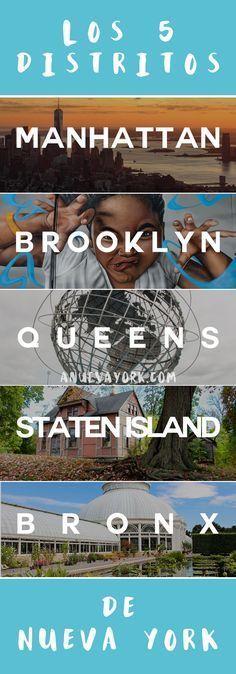Los 5 distritos de Nueva York. Descubre qué visitar en Manhattan, Brooklyn, Queens, Staten Island y el Bronx. #NuevaYork