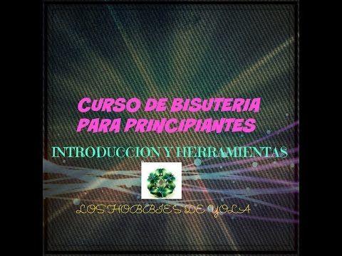 Curso de Bisuteria principiantes Introduccion y Herramientas - YouTube