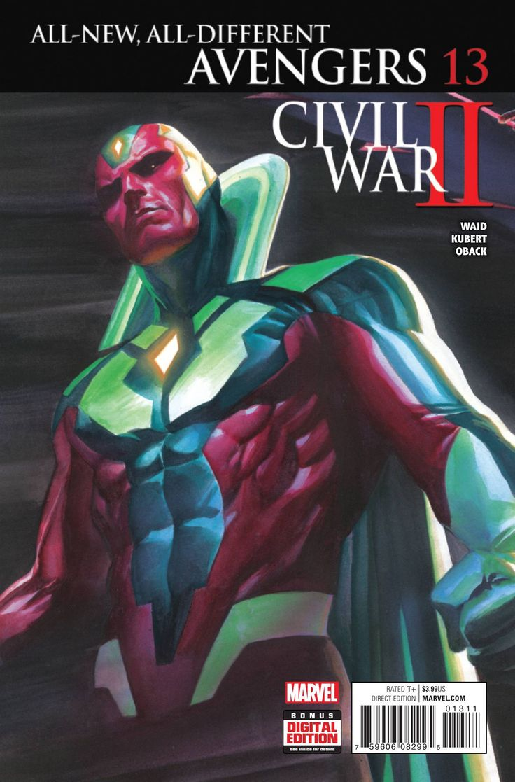 MARVEL COMICS (W) Mark Waid (A) Adam Kubert (CA) Alex Ross CIVIL WAR II TIE-IN! • Convinced that he has chosen the right side in the war, the Vision undertakes a manhunt through time in order to stop