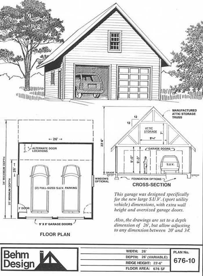2 Car Suv Sized Garage With Big Attic Plan 676 10 26 X 26 By Behm Design Garage Plans Garage Plan Attic Truss