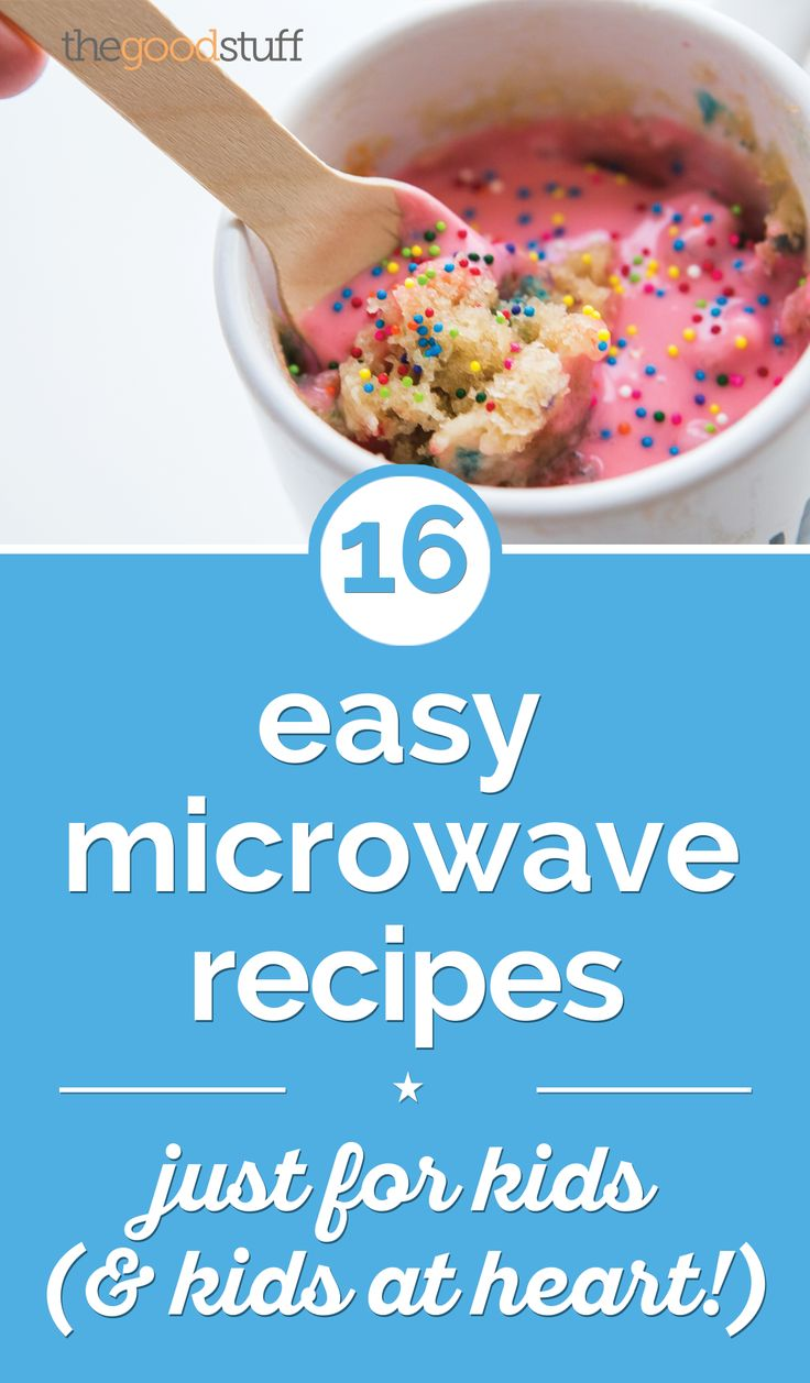 Here are 16 amazingly easy microwave recipes kids can make on their own, so they can shine in the kitchen without any help.