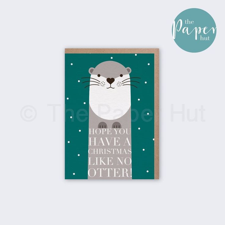 Otter pun Christmas greetings card | Hope you have a Christmas like no otter!