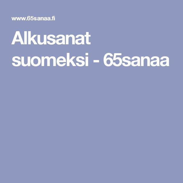 Alkusanat suomeksi - 65sanaa