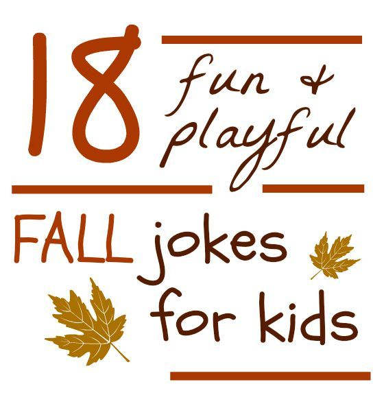 18 Playful Fall Jokes for Kids | Jokes, Kid and About me