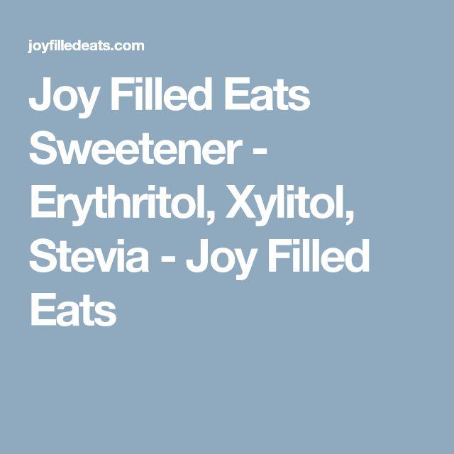 Joy Filled Eats Sweetener Erythritol Xylitol Stevia