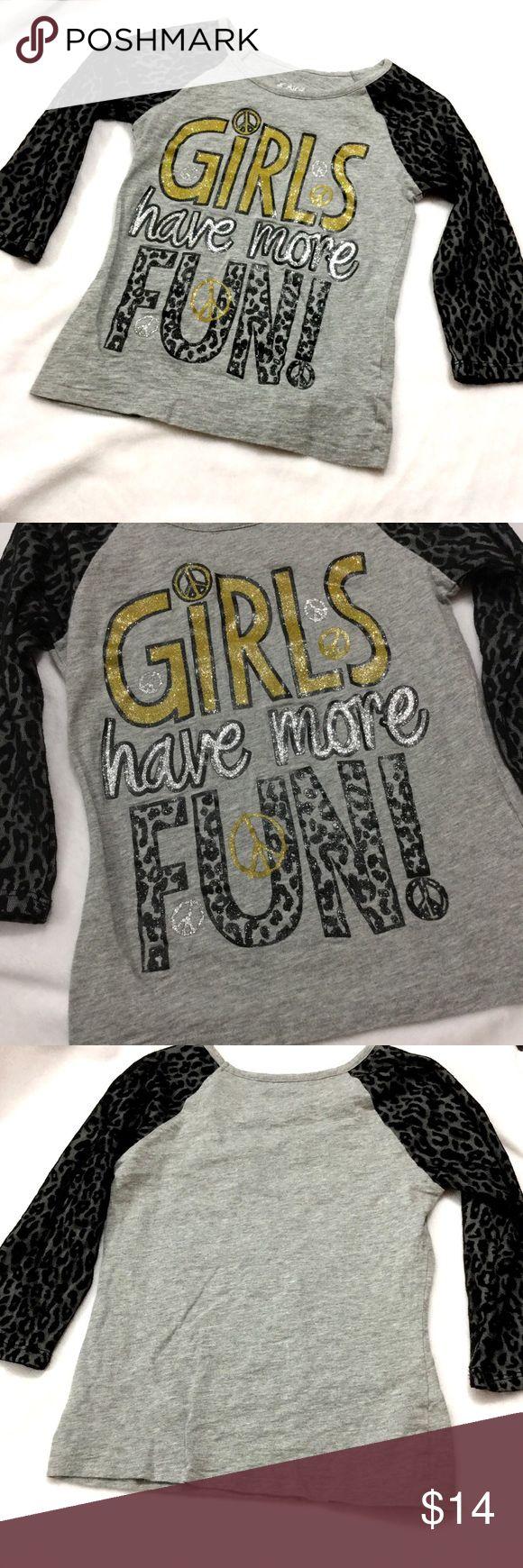 """Girls have more fun"" JUSTICE Cheetah print top ""Girls have more fun"" JUSTICE Cheetah print top. Size 7 Justice Shirts & Tops Tees - Long Sleeve"
