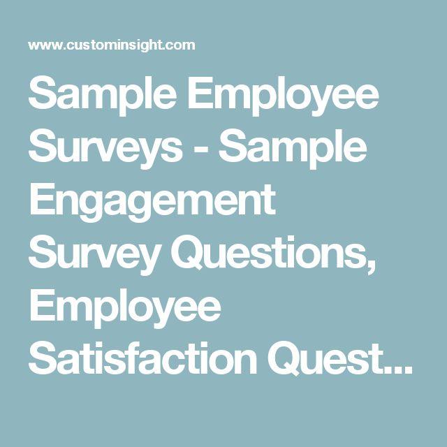 Sample Employee Surveys - Sample Engagement Survey Questions, Employee Satisfaction Questionnaire