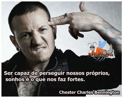 Os Inofensivos: Frase de Chester Charles Bennington (Linkin Park)