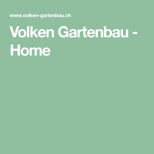 Volken Gartenbau - Home