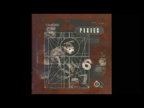 Pixies - Hey.......    But hey,  Where have you been?  If you go, i will surely die,  We're chained.