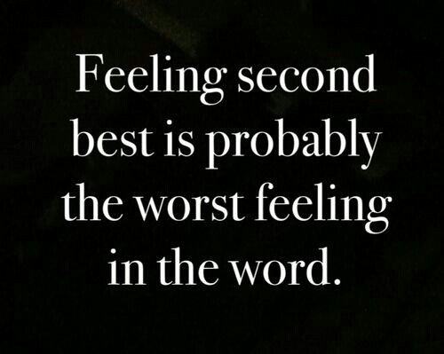 Feeling second best... I never meant to. I want u