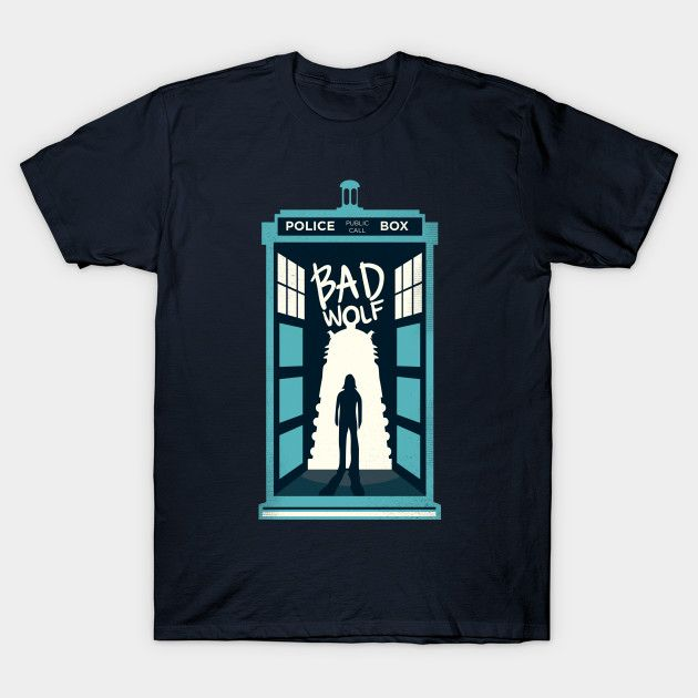 Bad Wolf T-Shirt - Doctor Who T-Shirt is $11 today at TeeFury!
