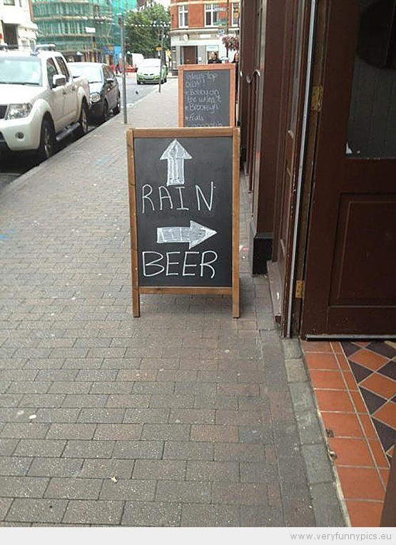 Funny Picture - Fun sign with rain and beer | Words ...