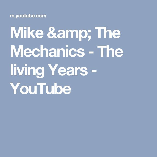 Mike & The Mechanics - The living Years - YouTube