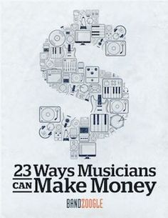 @bandzoogle published a free eBook:23 Ways Musicians Can Make $$$ w/ new revenue streams, tips, tools & resources.   Read it here: https://bandzoogle.com/blog/free-ebook-23-ways-musicians-can-make-money  #ebook #musicbiz #musicindustry #musicbusiness #singer #songwriter #composer #producer #performer #dancer #entertainment #rapper #hiphop #rocknroll #rnb #soul #jazz #funk #metal #hardcore #music #bandzoogle
