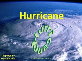 The given PowerPoint presentation is designed as a part of the WEATHER UNIT for the teachers and students to get the basic knowledge about different types of HURRICANES. The module is designed to help teachers and a classroom students of grades 3rd to 10th. Few photographs are used to give an easy understanding.  This presentation is consists of:  What is Hurricane ?  How do Hurricanes form ??  What are different names of Hurricane?  What is Hurricane season?