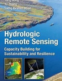 Hydrologic remote sensing: capacity building for sustainability and resilience free download by Hong Yang; Khan Sadiq Ibrahim; Zhang Yu ISBN: 9781498726665 with BooksBob. Fast and free eBooks download.  The post Hydrologic remote sensing: capacity building for sustainability and resilience Free Download appeared first on Booksbob.com.