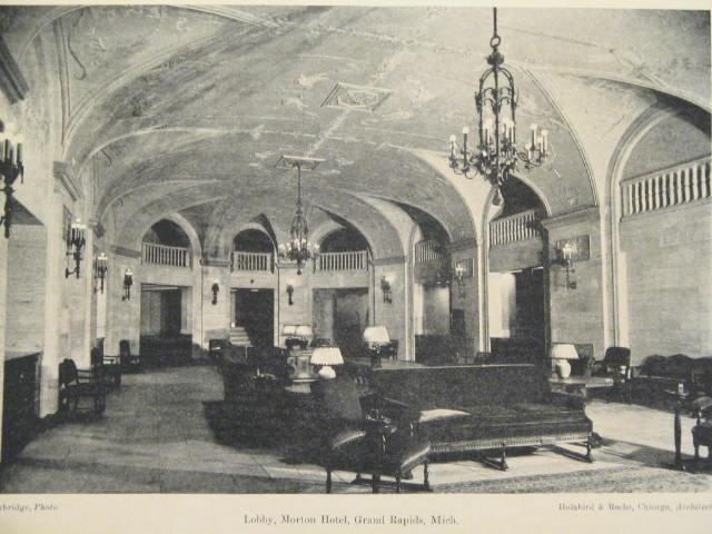 Lobby Of The Morton Hotel 1924 Grand Rapids Michigan Michigan Grand Rapids
