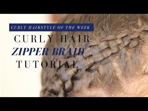 Zipper Braid Hairstyle on Curly Hair | Weather Anchor Mama