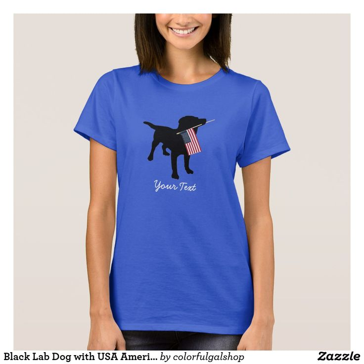 Black Lab Dog with USA American Flag, 4th of July on Zazzle! @zazzle #dogs #dog #tshirt #tee #shirt #clothes #fashion #style #buy #shop #shopping #products #books #coffee #text #typography #design #brown #cursive #lettering #letters #men #women #fun #gift #gifting #giftidea #saturday #lounge #accessory #accessories #zazzle #zazzlestuff #zazzleshirts #print #printondemand