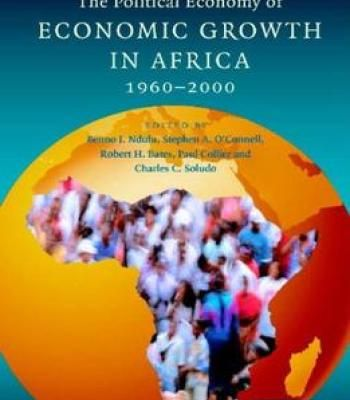 The Political Economy Of Economic Growth In Africa 1960-2000 (Volume 1) PDF