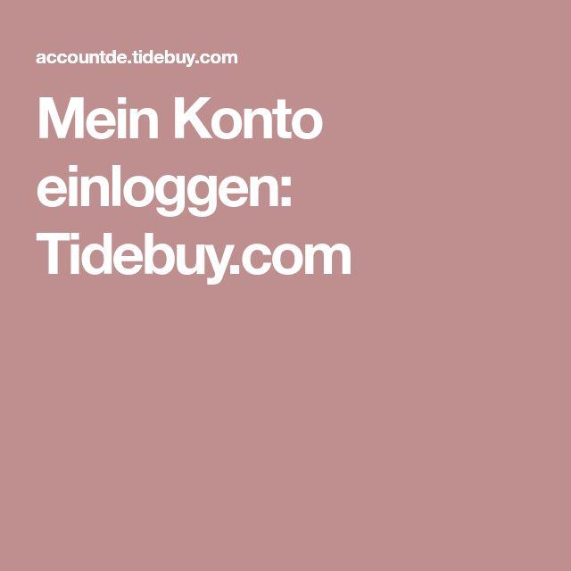 Mein Konto einloggen: Tidebuy.com