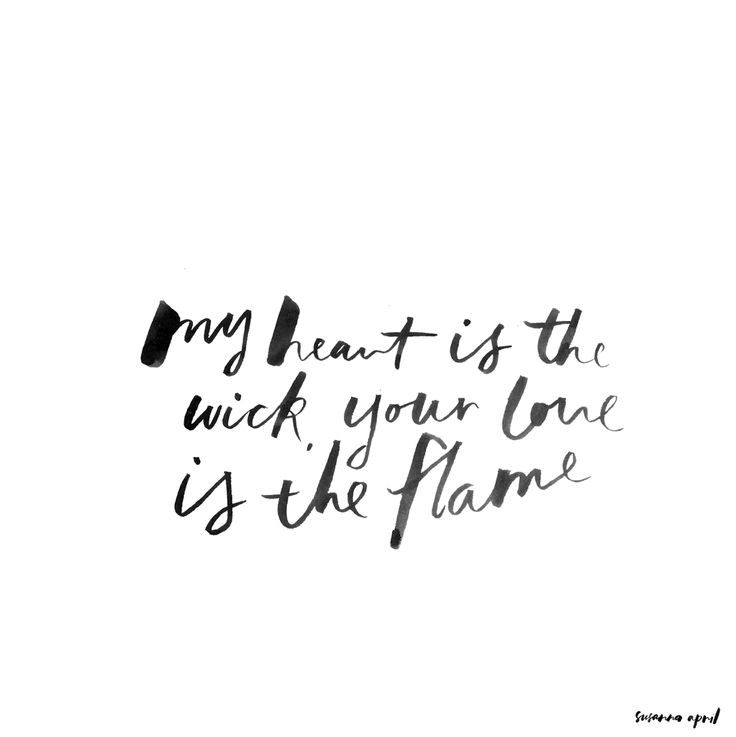 My heart is the wick - typography by Susanna April