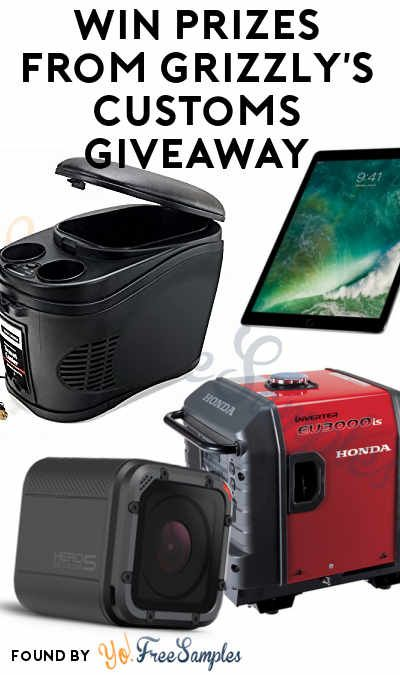 Enter Daily: Win iPad Pro, GoPro Hero5, Yeti Cooler, $2,000 Visa Card, Portable Generator & More From Grizzly's Customs Giveaway