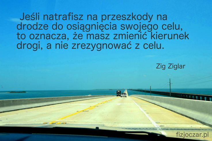 Jeśli natrafisz na przeszkody… » #motywacja #motivation #odchudzanie #fitness #wellness #zigziglar