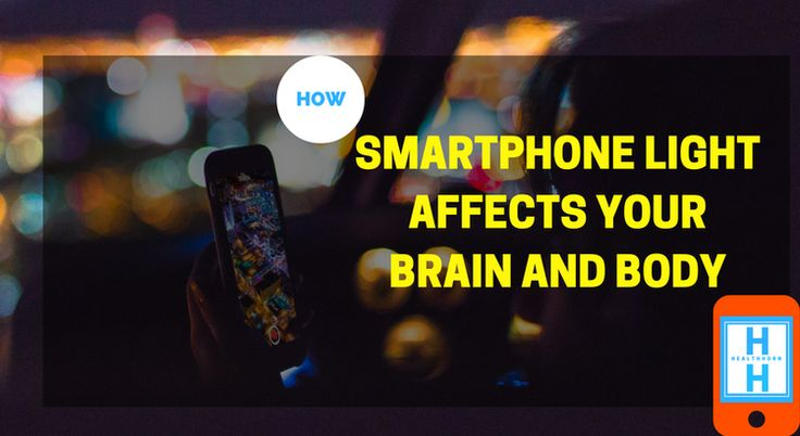 How Smartphone Blue Light Affects your Brain and Body