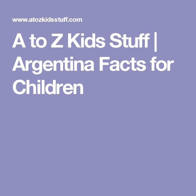 A to Z Kids Stuff   Argentina Facts for Children