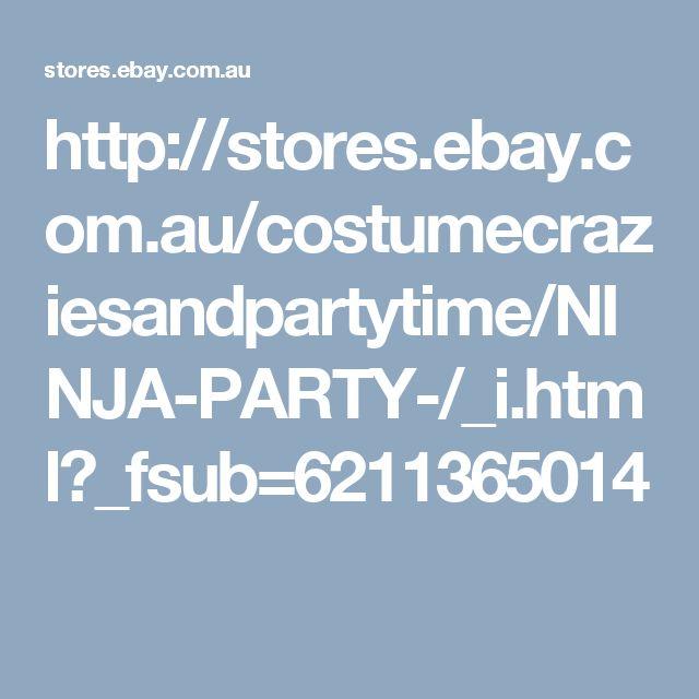 http://stores.ebay.com.au/costumecraziesandpartytime/NINJA-PARTY-/_i.html?_fsub=6211365014