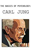 The Basics of Psychology: Carl Jung