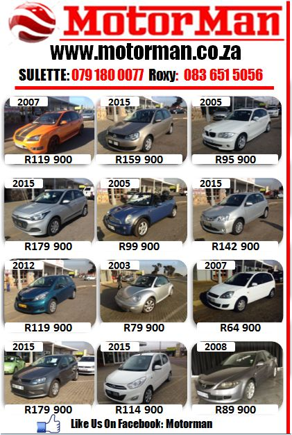 Drive Home In A Car Of Your Choice Faster Then You Can Imagine. Let Motorman Get You Your Next Dream Car. Call: 011 814 1729  Email: leads@motorman.co.za Call Or Whatsapp: Sulette: 079 180 0077 Roxy:083 651 5056 Ryno:063 681 7822 View Our Website @ www.motorman.co.za Like Us On Facebook: Motorman