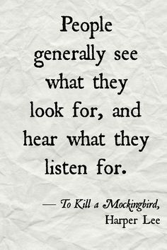 12 Quotes From To Kill A Mockingbird That Are Surprisingly Insightful. Atticus quotes. Mockingbird quotes, Harper Lee quotes.