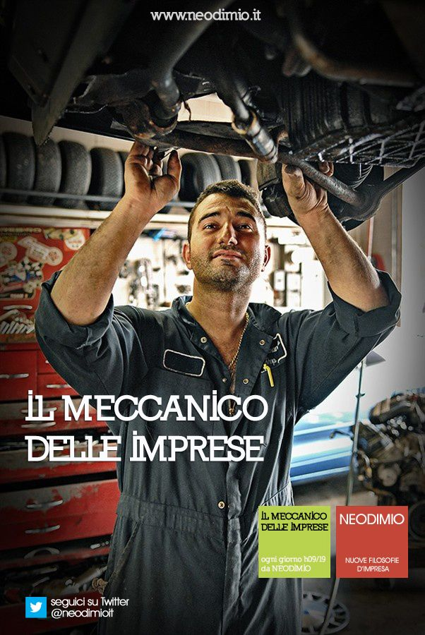 """Hai già visto all'opera """"Il meccanico delle imprese""""? Seguici su Neodimio.it www.neodimio.it #cambiaprospettiva"""