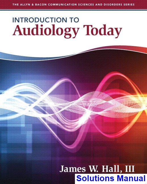 30 best solutions manual download images on pinterest introduction to audiology today 1st edition hall solutions manual test bank solutions manual fandeluxe Images