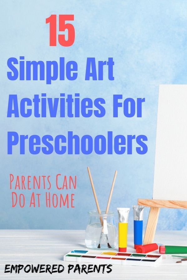 15 Simple Art Activities For Preschoolers That Parents Can Do At Home