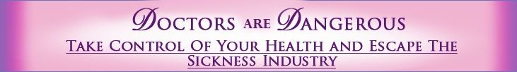 Seven Diseases of Modern Life and Seven Steps to Rebuild Your Health from Doctors are Dangerous