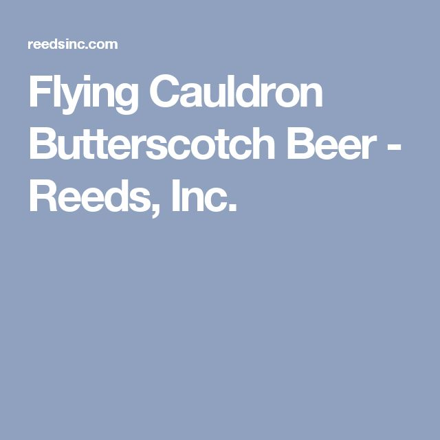 Flying Cauldron Butterscotch Beer - Reeds, Inc.