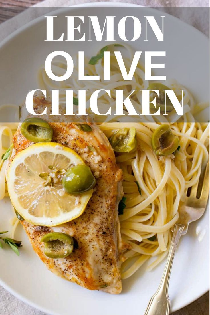 Lemon Olive Chicken Breasts Recipe Easy Dinner Recipes Dinner