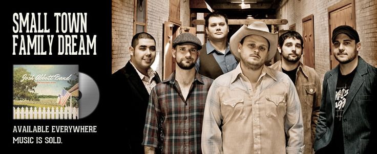 "Josh Abbott Band's ""Small Town Family Dream"" Available Everywhere Music is Sold."